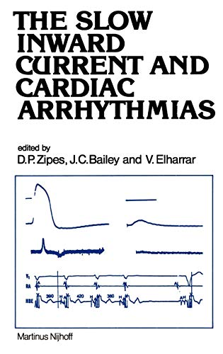 The Slow Inward Current and Cardiac Arrhythmias: J. C. Bailey