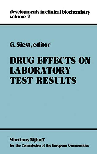 9789024724192: Drug Effects on Laboratory Test Results (Developments in Clinical Biochemistry)