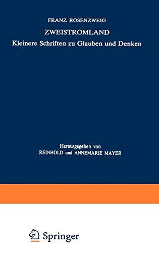 9789024725076: Zweistromland: Kleinere Schriften zu Glauben und Denken (Franz Rosenzweig Gesammelte Schriften)