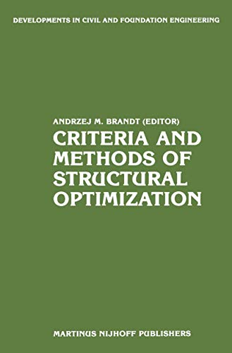 9789024725151: Criteria and Methods of Structural Optimization (Developments in Civil and Foundation Engineering)