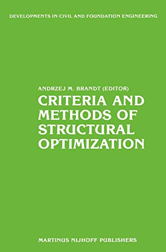 9789024725168: Criteria and Methods of Structural Optimization (Developments in Civil and Foundation Engineering) (v. 2)