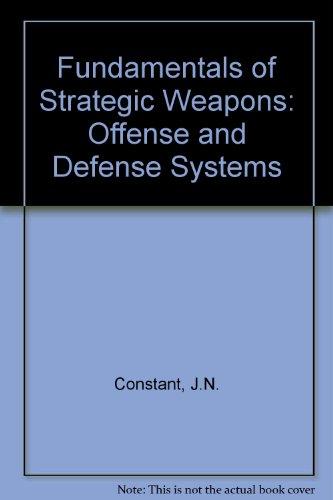 Fundamentals of Strategic Weapons: Constant, James
