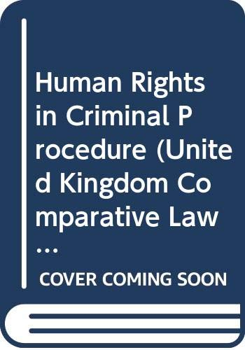 Human Rights in Criminal Procedure (United Kingdom comparative law series) (9024725526) by Andrews, J.