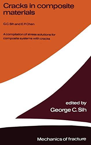 Cracks in Composite Materials : A Compilation: E.P. Chen; George