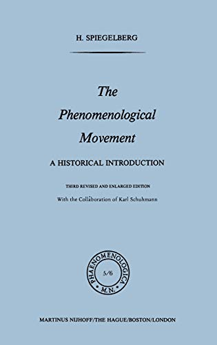 9789024725779: The Phenomenological Movement: A Historical Introduction (Phaenomenologica)