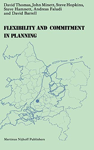 Flexibility and commitment in planning : acomparative study of local planning and development in ...