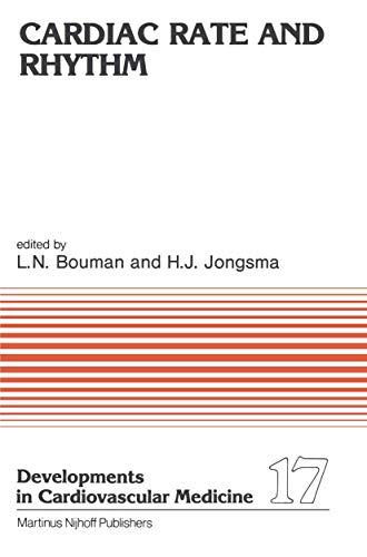 Cardiac Rate and Rhythm : Physiological, Morphological: Bouman, L. N.