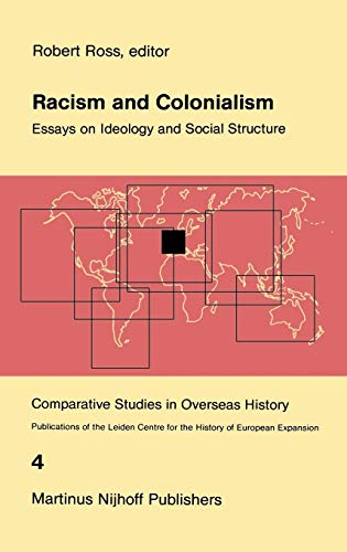 Racism and Colonialism: Robert Ross (editor)