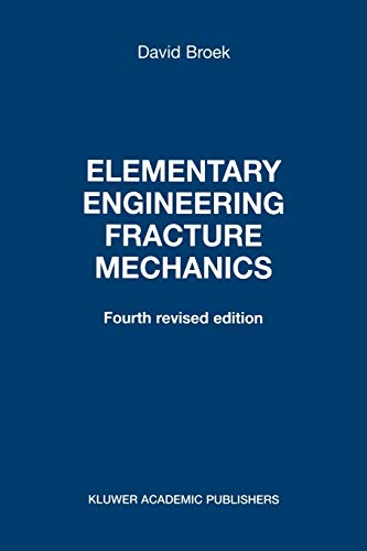Elementary Engineering Fracture Mechanics - David Broek