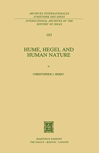 Hume, Hegel and Human Nature (International Archives of the History of Ideas Archives ...