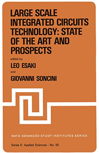 Large Scale Integrated Circuits Technology: State of the Art and Prospects. Series E. Applied ...