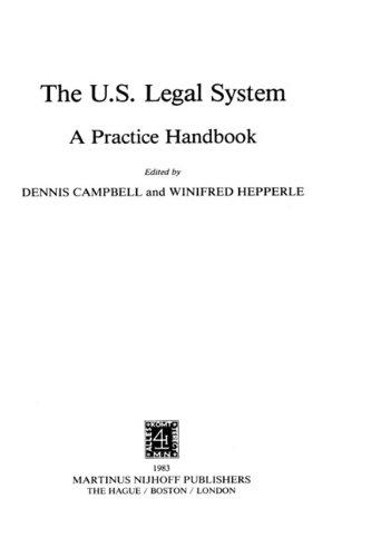 United States Legal System: A Practice Handbook (Hardback): Dennis Campbell, W. Hepperle