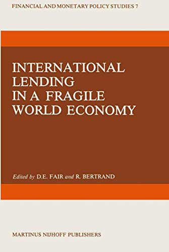 International lending in a fragile world economy.: FAIR, D.E. & BERTRAND, R. (ed.).
