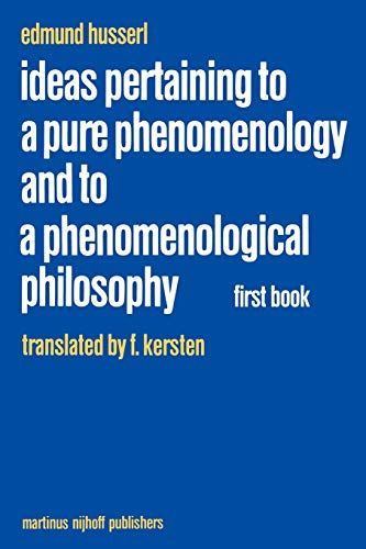 9789024728527: Ideas Pertaining to a Pure Phenomenology and to a Phenomenological Philosophy: First Book: General Introduction to a Pure Phenomenology (Husserliana: ... Introduction to a Pure Phenomenology Bk. 1