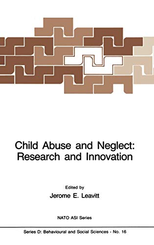 9789024728626: Child Abuse and Neglect: Research and Innovation (Nato Science Series D:)