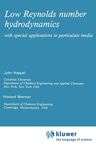 9789024728770: Low Reynolds Number Hydrodynamics: With Special Applications to Particulate Media
