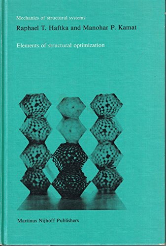 9789024729500: Elements of Structural Optimization (Mechanics of Structural Systems)