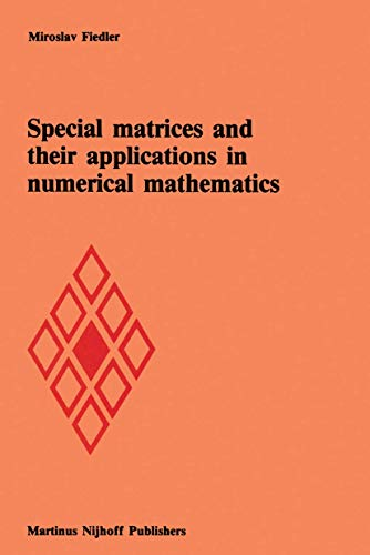 9789024729579: Special matrices and their applications in numerical mathematics