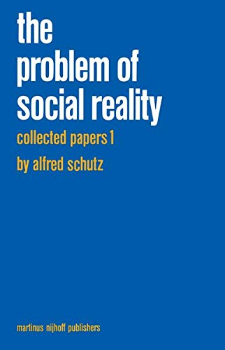 9789024730469: Collected Papers I. The Problem of Social Reality (Phaenomenologica)
