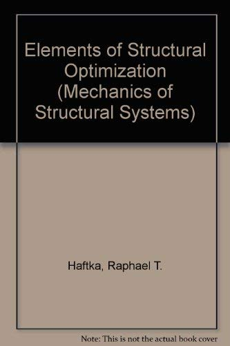 9789024730629: Elements of Structural Optimization (Mechanics of Structural Systems)