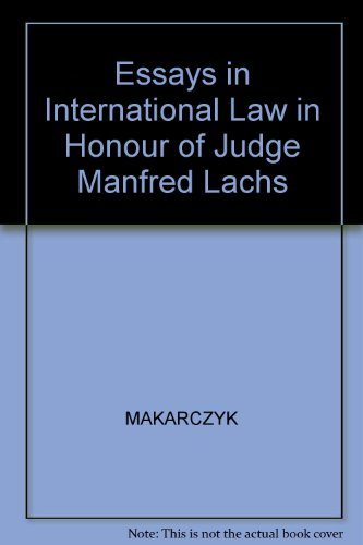 9789024730711: Essays in International Law in Honour of Judge Manfred Lachs