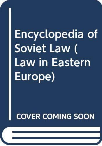 9789024730759: Encyclopedia of Soviet Law (Law in Eastern Europe)