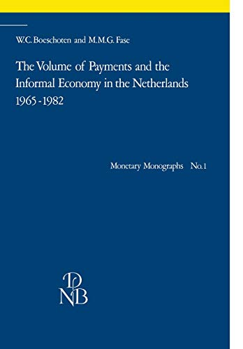 The Volume of Payments and the Informal: Boeschoten, W.C., Fase,