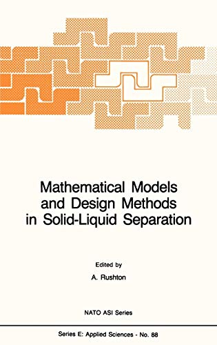 9789024731404: Mathematical Models and Design Methods in Solid-Liquid Separation (Nato Science Series E:)