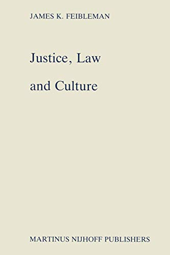 Justice, Law and Culture: J.K. Feibleman