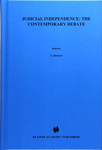 Judicial Independence: The Contemporary Debate (Hardback): SHETREET