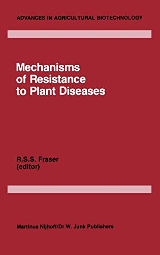 Mechanisms of Resistance to Plant Diseases (Hardback)
