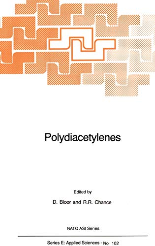 Polydiacetylenes Synthesis, Structure and Electronic Properties Nato Science Series E closed