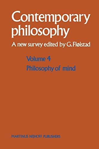 Contemporary Philosophy, Vol. 4: Philosophy of Mind: Fl¿istad, Guttorm, Ed.