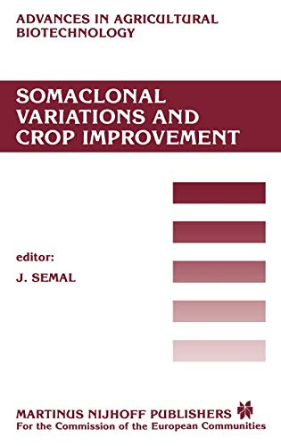 SOMACLONAL VARIATIONS AND CROP IMPROVEMENT