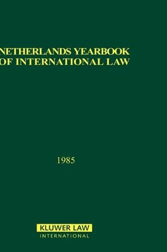 Netherlands Year Book of International Law: v. 16 (Hardback): T.M.C.Asser Instituut