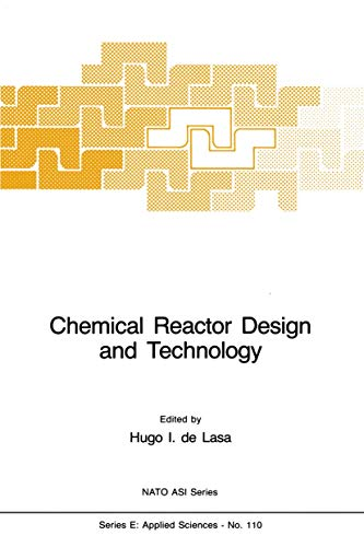 9789024733156: Chemical Reactor Design and Technology: Overview of the New Developments of Energy and Petrochemical Reactor Technologies. Projections for the 90's (Nato Science Series E:)