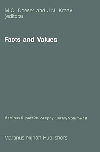 Facts and Values: Philosophical Reflections from Western: Doeser, M.C. (Editor),