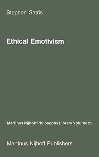 9789024734139: Ethical Emotivism (Martinus Nijhoff Philosophy Library)