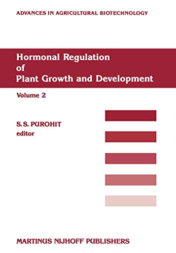 9789024734351: Hormonal Regulation of Plant Growth and Development (Advances in Agricultural Biotechnology)