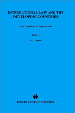 9789024734382: Confrontation or Cooperation?:International Law and the Developing Countries