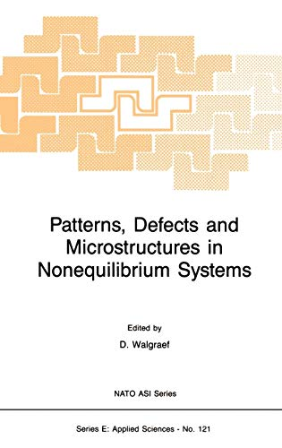 9789024734795: Patterns, Defects and Microstructures in Nonequilibrium Systems: Applications in Materials Science (Nato Science Series E:)