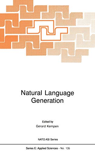 9789024735587: Natural Language Generation: New Results in Artificial Intelligence, Psychology and Linguistics (Nato Science Series E:)