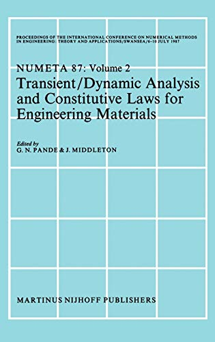 Transient/Dynamic Analysis and Constitutive Laws for Engineering Materials: Proceedings of the ...