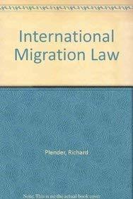 9789024736041: International Migration Law