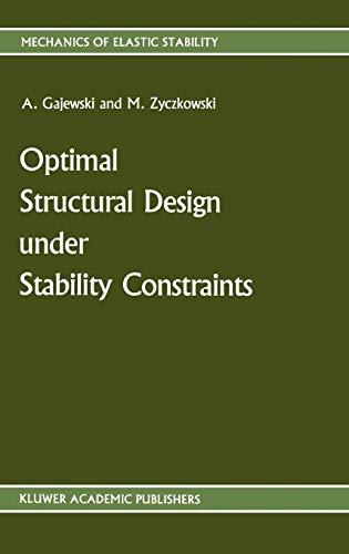 Optimal Structural Design Under Stability Constraints - Gajewski Antoni; Zyczkowski Michal