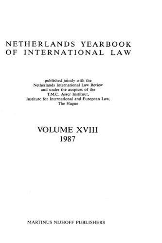 Netherlands Year Book of International Law: v. 18 (Hardback): T.M.C.Asser Instituut