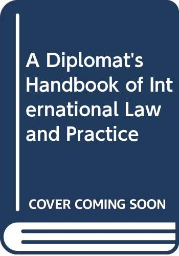 9789024736478: A Diplomat's Handbook of International Law and Practice