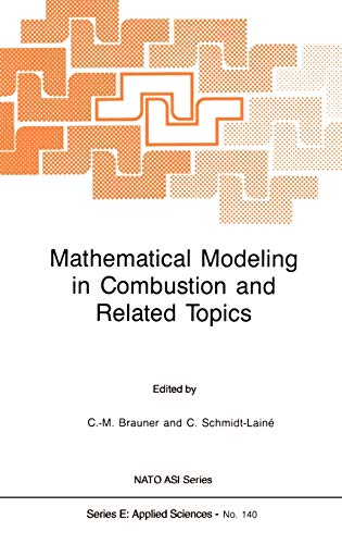 9789024736560: Mathematical Modeling in Combustion and Related Topics (Nato Science Series E:)
