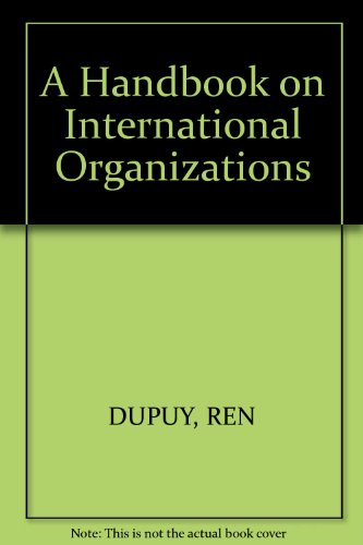 9789024736584: Handbook on International Organizations (Colloques / Workshops Law Books of the Academy)