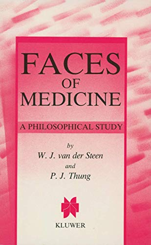 9789024736737: Faces of Medicine: A Philosophical Study